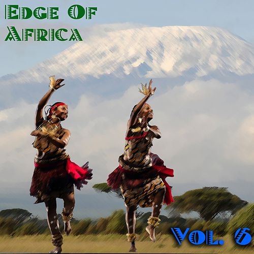 The Edge Of Africa Vol, 6 by Various Artists