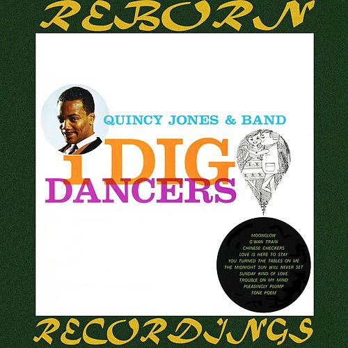 I Dig Dancers (HD Remastered) de Quincy Jones