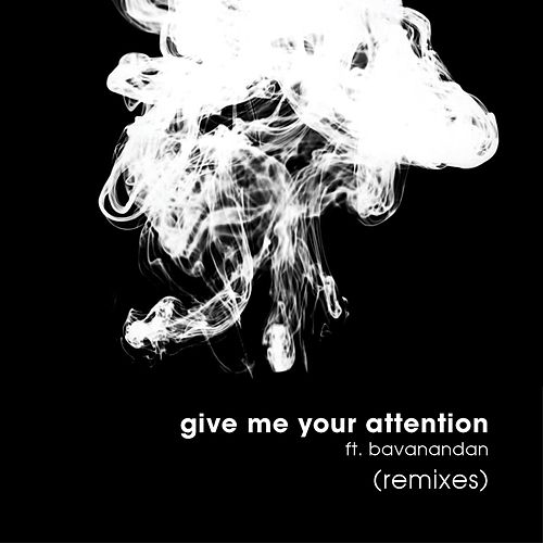 Give Me Your Attention (Remixes) de JazzyFunk