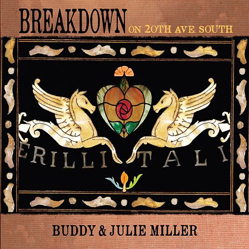 Breakdown on 20th Ave. South by Buddy Miller