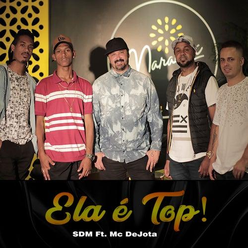 Ela É Top! de Banda SDM