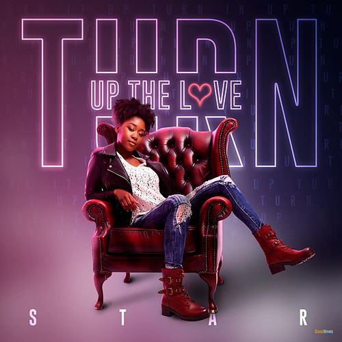 Turn Up the Love by Star