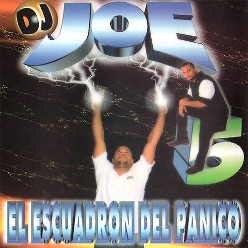 Dj Joe 5: El Escuadrón del Panico von DJ Joe