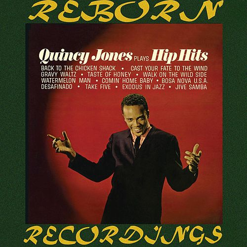 Plays Hip Hits (HD Remastered) de Quincy Jones
