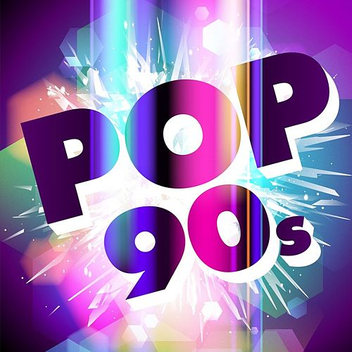 Pop 90s by Various Artists