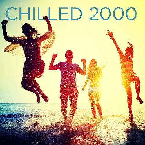 Chilled 2000 von Various Artists