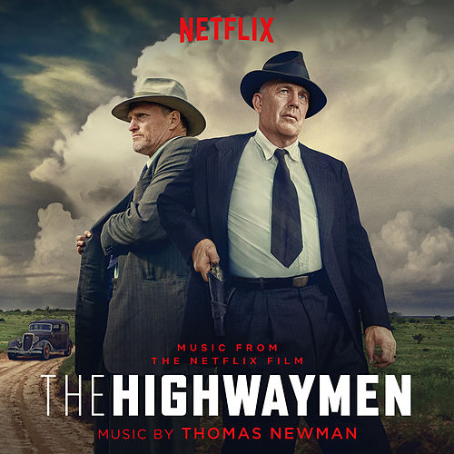 The Highwaymen (Music From the Netflix Film) de Thomas Newman