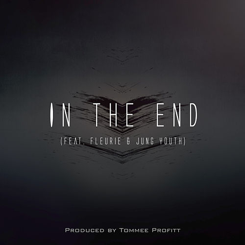 In The End by Tommee Profitt