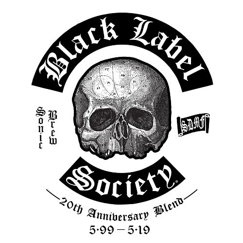 Sonic Brew (20th Anniversary Blend 5.99 - 5.19) by Black Label Society