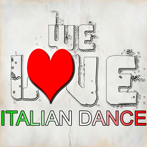 We Love Italian Dance de Various