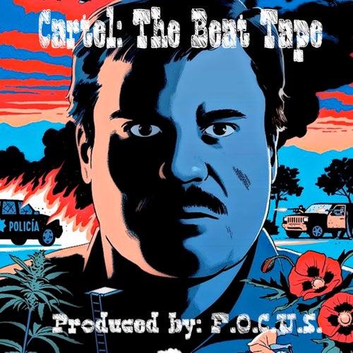 Cartel: The Beat Tape by El Focus
