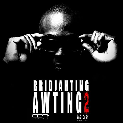 Awting 2 de Bridjahting