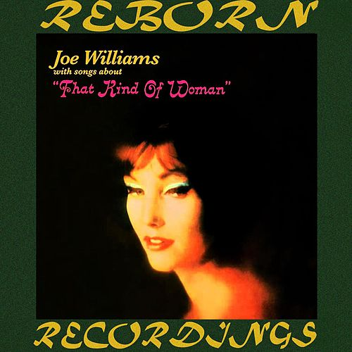 That Kind of Woman (HD Remastered) by Joe Williams