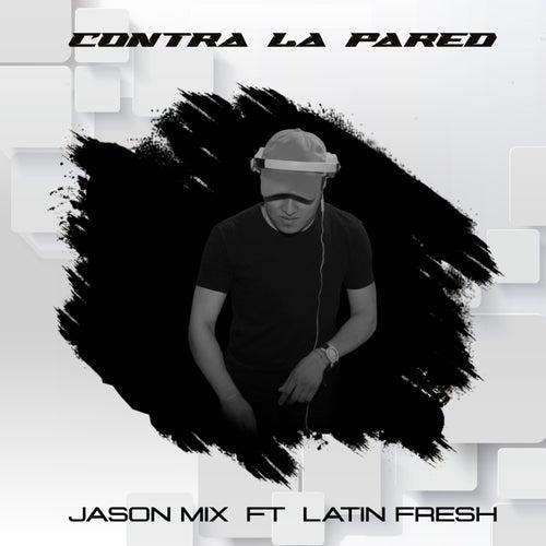 Contra la Pared (Remix) by Perreo de Antes