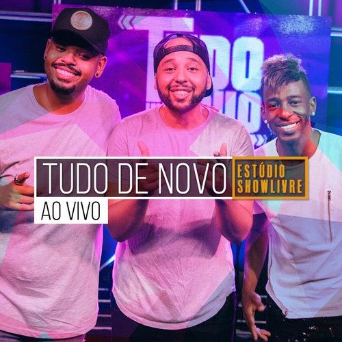 Tudo de Novo no Estúdio Showlivre (Ao Vivo) by Tudo de Novo