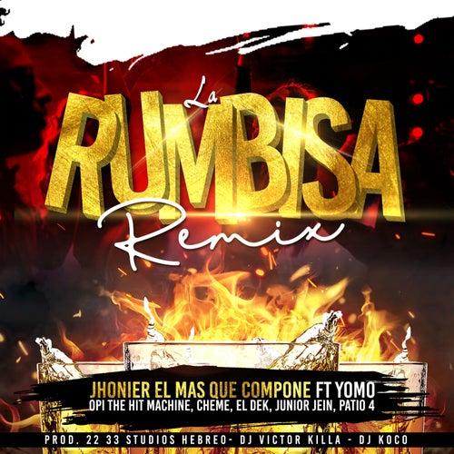 La Rumbisa (Remix) de Jhonier El Mas Que Compone