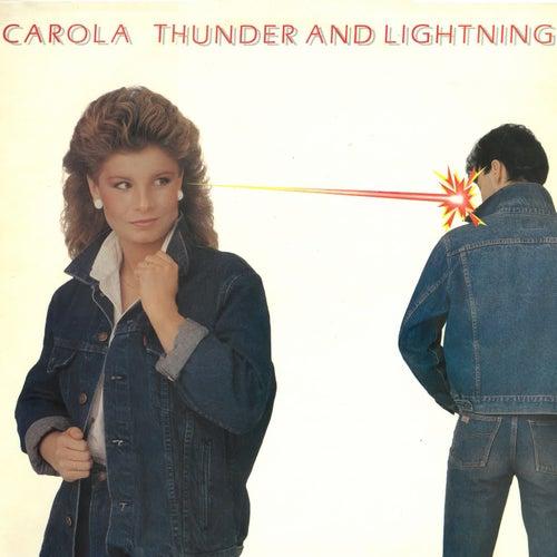 Thunder & Lightning de Carola