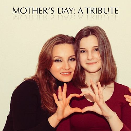 Mother's Day: A Tribute de Various Artists