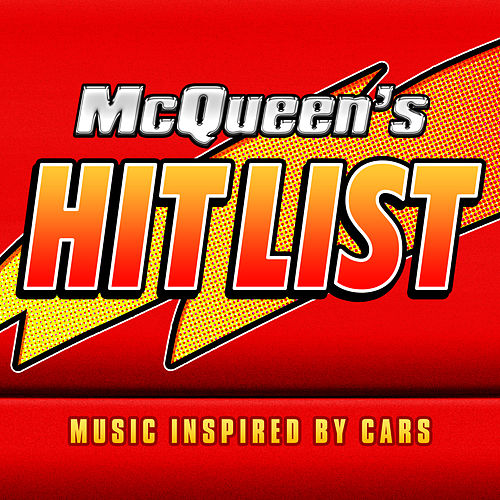 McQueen's Hit List (Music Inspired by Cars) by Soundtrack Wonder Band