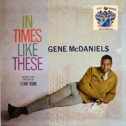 In Times Like These de Gene McDaniels