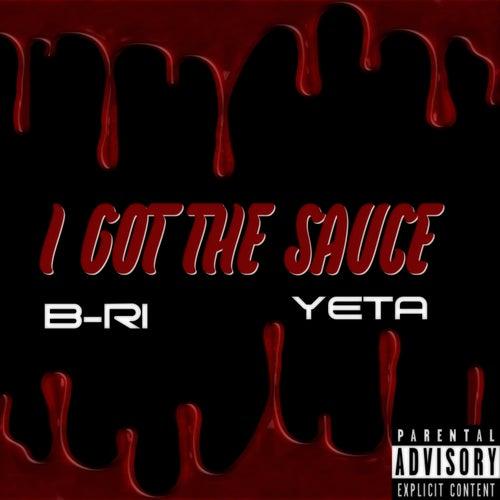 I Got the Sauce by Bri