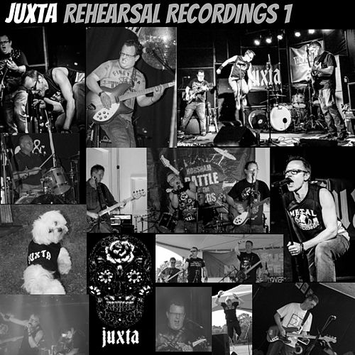 Rehearsal Recordings 1 by Juxta