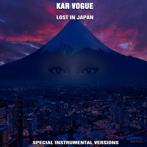Lost In Japan (Special Instrumental Versions) von Kar Vogue