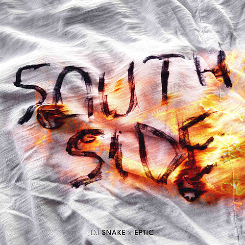 SouthSide by DJ Snake x Eptic