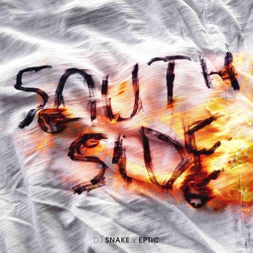 SouthSide von DJ Snake x Eptic