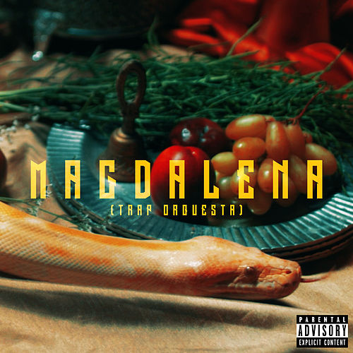 Magdalena (Trap Orquesta) by Niña Dioz
