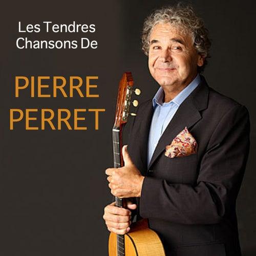 Les tendres chansons de Pierre Perret