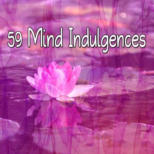 59 Mind Indulgences von Yoga Music