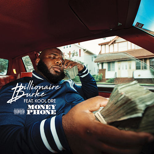 Money Phone (feat. Kool Dre) de Billionaire Burke