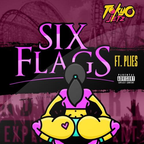 Six Flags (feat. Plies) von Tokyo Jetz