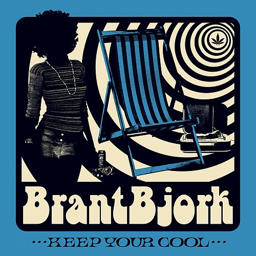 Keep Your Cool de Brant Bjork