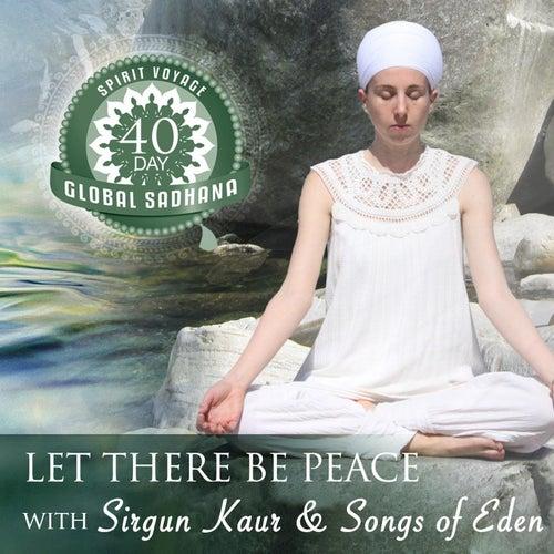 Let There Be Peace de Sirgun Kaur