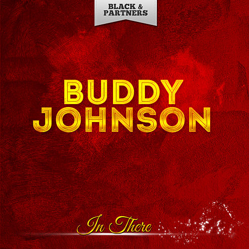 In There by Buddy Johnson