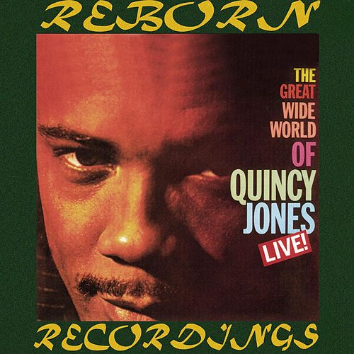 The Great Wide World of Quincy Jones Live (HD Remastered) de Quincy Jones