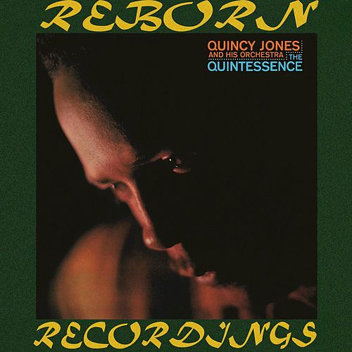 The Quintessence (HD Remastered) de Quincy Jones