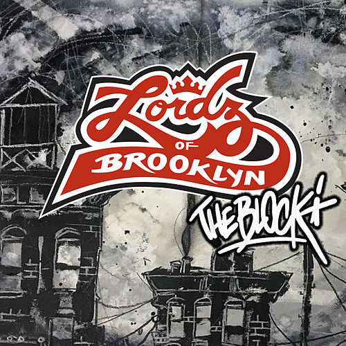 The Block de Lordz Of Brooklyn