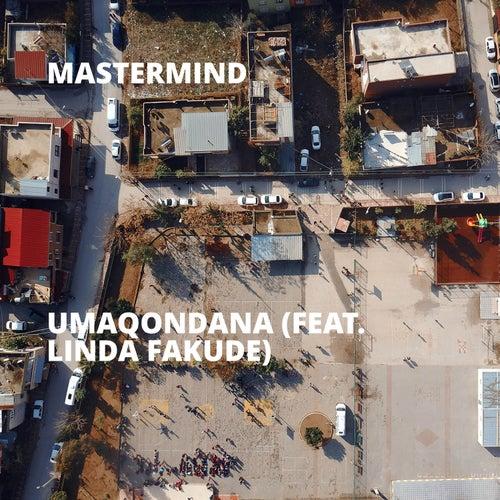 Umaqondana (feat. Linda Fakude) by Mastermind