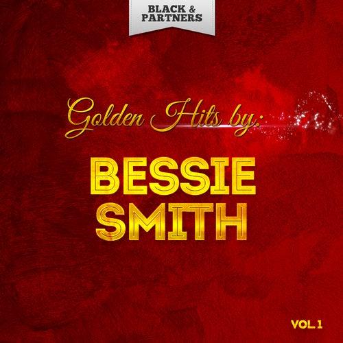 Golden Hits By Bessie Smith Vol 1 de Bessie Smith