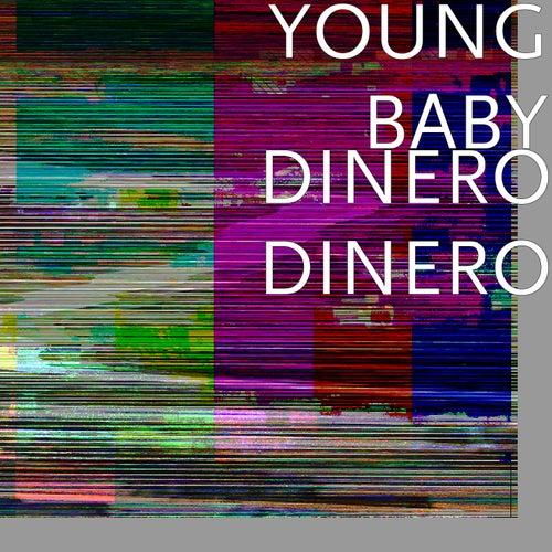 Dinero Dinero de Young Baby