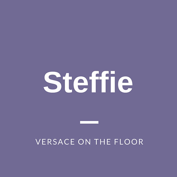 Versace On The Floor by Steffie : Napster