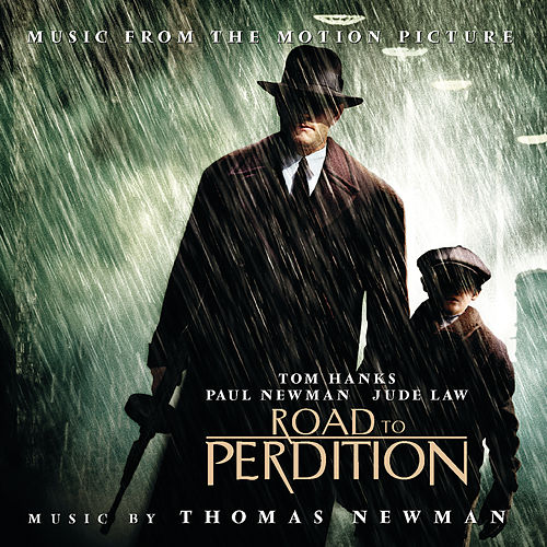 Road To Perdition (Original Motion Picture Soundtrack) von Thomas Newman