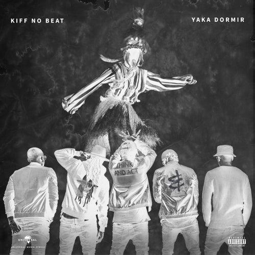Yaka dormir de Kiff No Beat