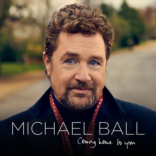 Coming Home To You de Michael Ball