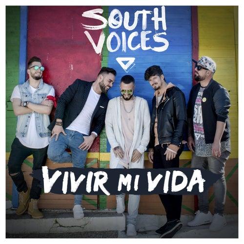 Vivir Mi Vida by South Voices