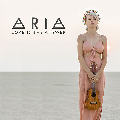 Love Is The Answer by Aria