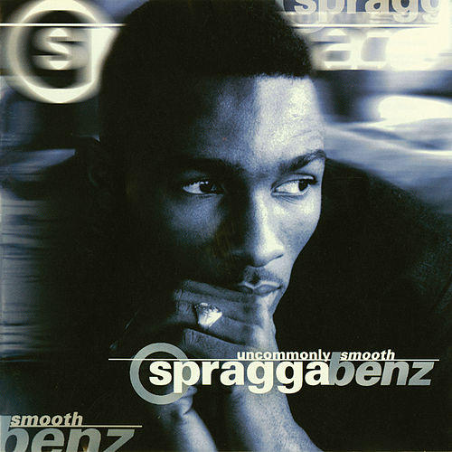 Uncommonly Smooth de Spragga Benz